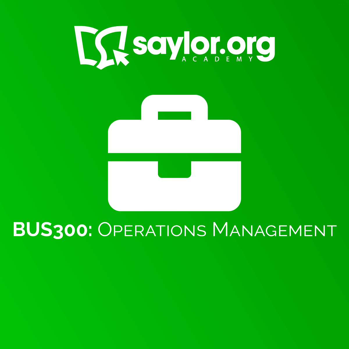 BUS300: Operations Management | Saylor Academy
