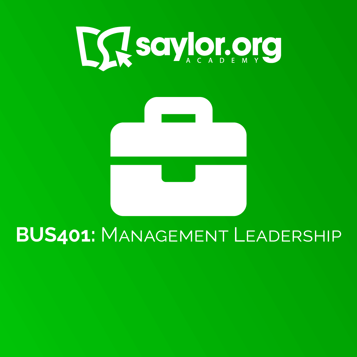 BUS401: Management Leadership | Saylor Academy