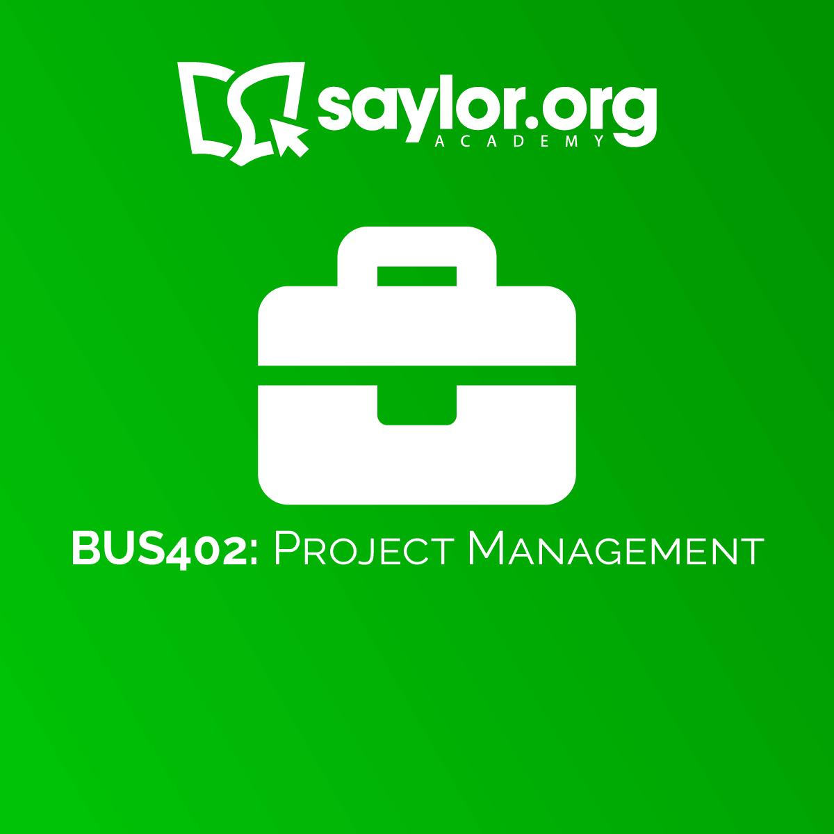 Bus402 Project Management Saylor Academy