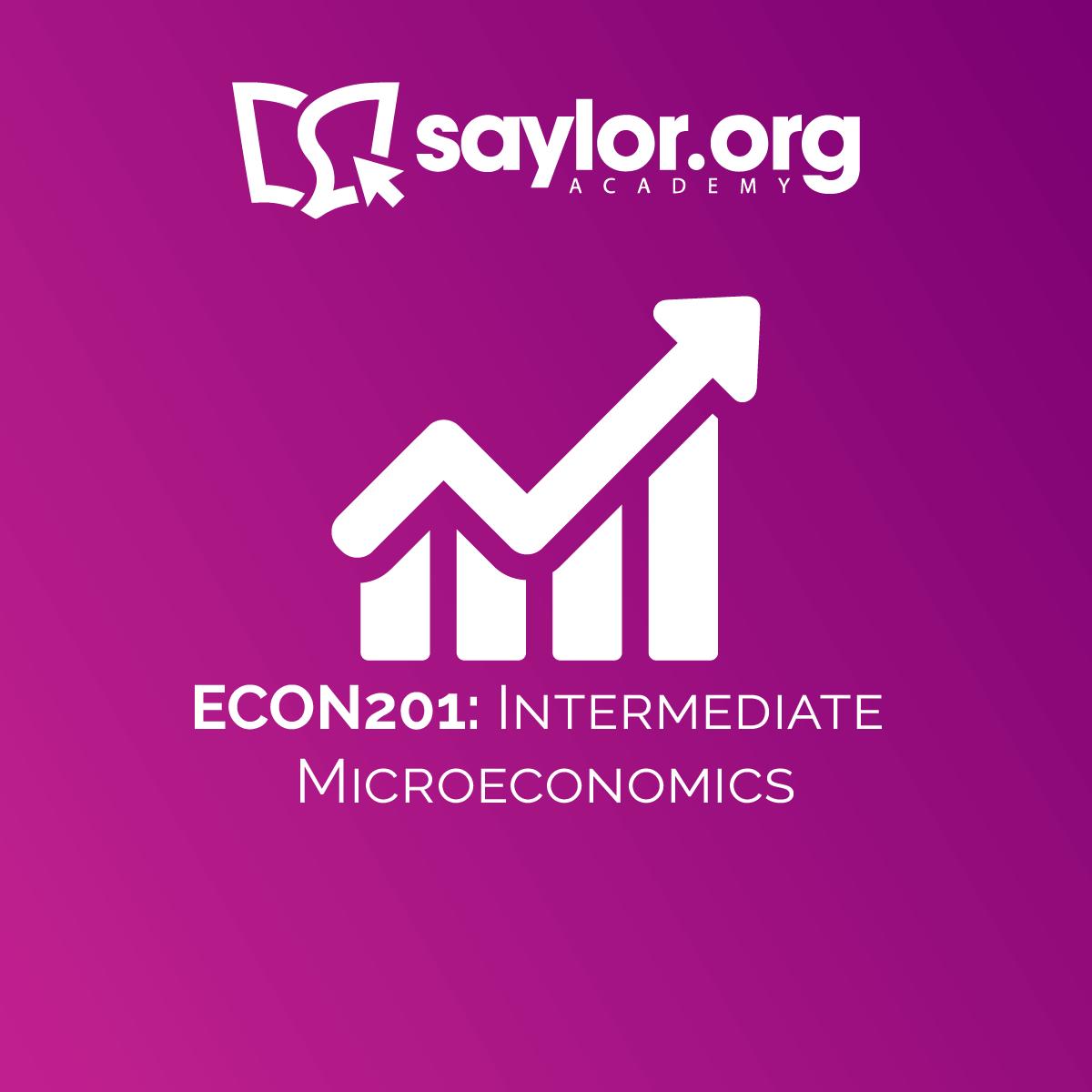 ECON201: Intermediate Microeconomics | Saylor Academy