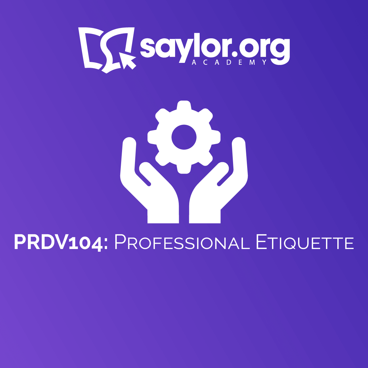 PRDV104: Professional Etiquette, Topic: Unit 2: Workplace