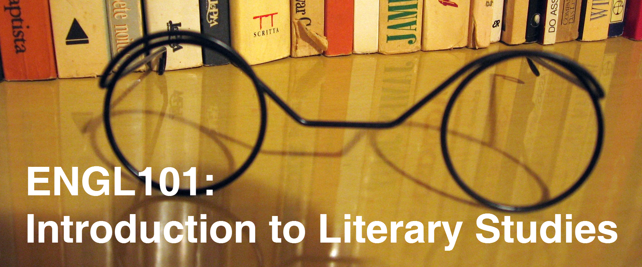 ENGL101: Introduction to Literary Studies