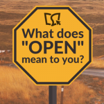 Banner - What does open mean to you