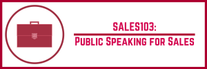 Course title: SALES103 Public Speaking for Sales